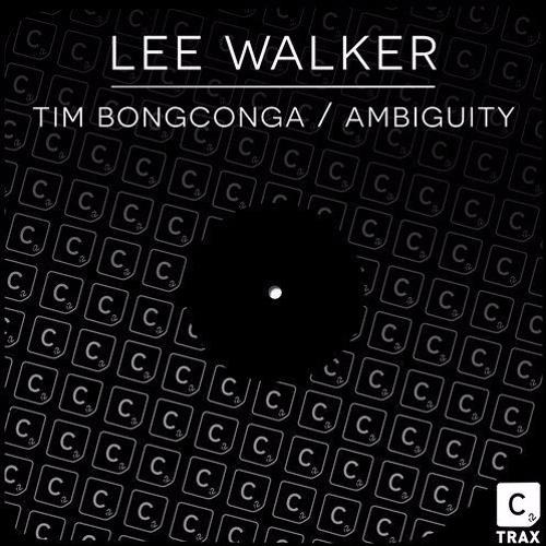 Lee Walker - Tim Bongconga / Ambiguity