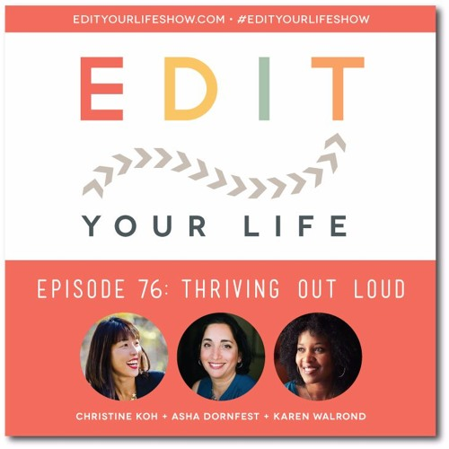 Episode 76: Thriving Out Loud