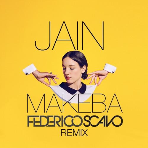 Jain - Makeba (Federico Scavo Remix)