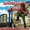 Sebastian Diaz & Venus - Can't Stop Me (Ruw Anthem) BUY = FREE DOWNLOAD