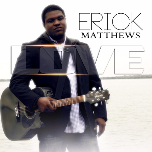 love-by-erick-matthews