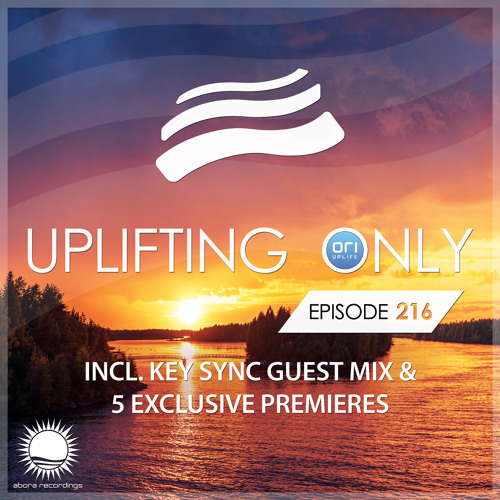 Uplifting Only 216 (March 30, 2017) (incl. Key Sync Guestmix)