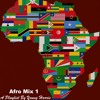 Afro Mix 1: A Playlist by Young Harris