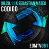 98.20.11 ✖ Sebastian Mateo - Codigo [EDMR.TV EXCLUSIVE]