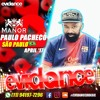 PAULO PACHECO - EVIDANCE PARTY The Manor