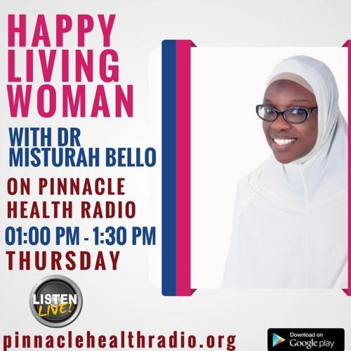 Happy Living Women - Dr Misturah Bello