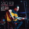 Sagi Rei - What is love / Freed from desire / Rhythm is a dancer (live from Blue Note - Milano)