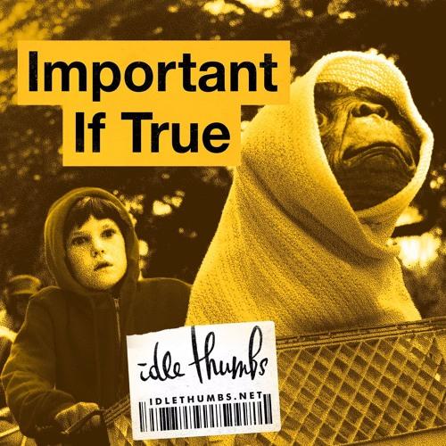 Important If True 7: Human Behavior
