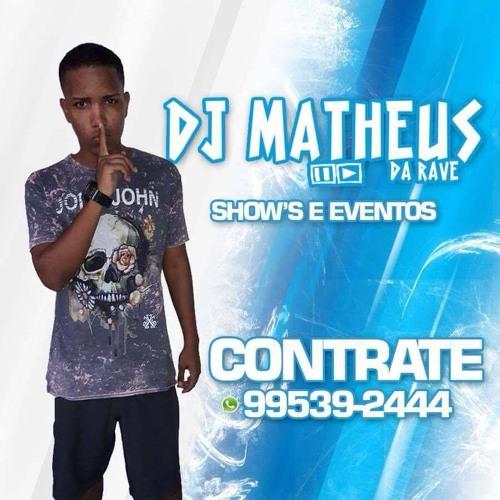 MEGÃO ANTARES E RODO 001 [[ DJ MATHEUS DA RAVE ]] PORRADA SECA