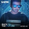 Sartek - Back To The Future Mixtape 006 2017-03-30 Artwork