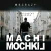 MR CRAZY - MACHI MOCHKIL [Audio]