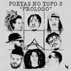 Poetas No Topo 3.1 - Qualy I Rincon I Clara I Liflow I Luccas Carlos I Xará I Drik Barbosa I Don L