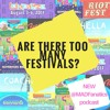 Ep. 8 Are There Too Many Music Festivals?