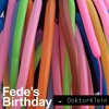 EP44 FEDE'S BIRTHDAY (VideoClip available)Final Mix mp3