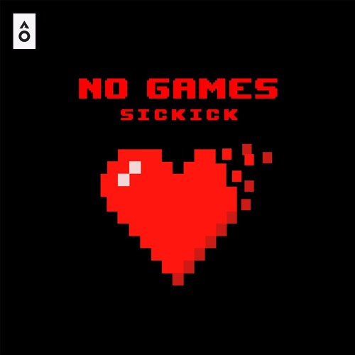 Sickick - No Games
