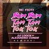 MC Fioti - Bum Bum Tam Tam Tok Tok (Dj LooCk! Ft Ale Conde) DEMO Portada del disco