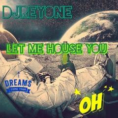 HOUSE SET (DJREYONE NYC)
