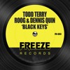 Todd Terry, Roog, Dennis Quin - Black Keys (Edit)