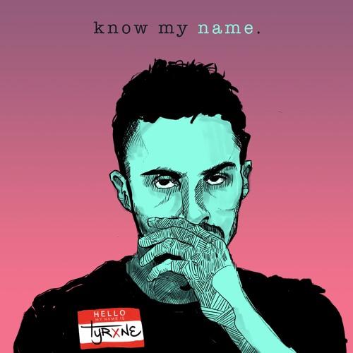Know My Name (Prod. Keaze)