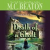 DEATH OF A GHOST by M. C. Beaton Read by Graeme Malcolm - Audiobook Excerpt