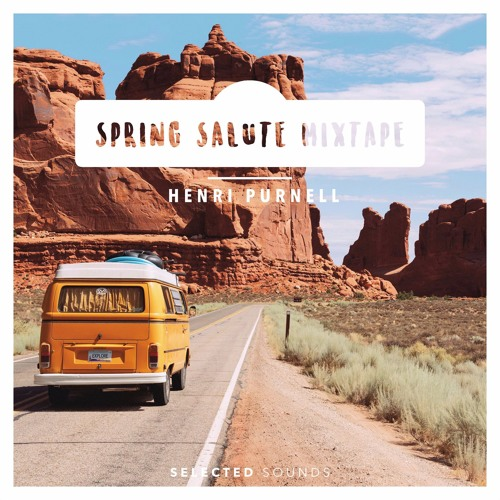 Spring Salute | Chill Mixtape by Henri Purnell