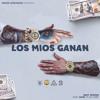 Miky Woodz - Los Mios Ganan  - Feat Juhn El All Star