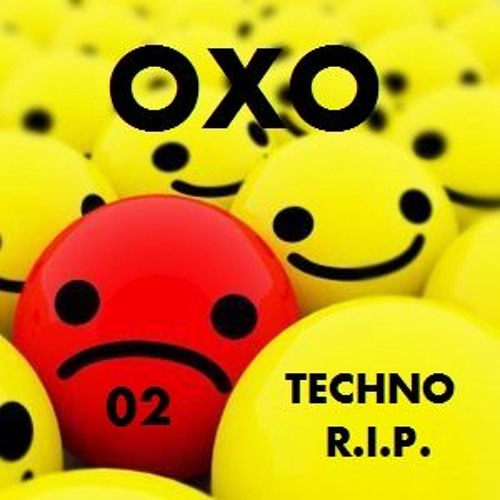 TECHNO  R.I.P 02 By OXO