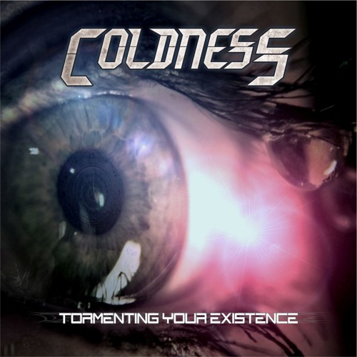 Coldness - Tormenting Your Existence