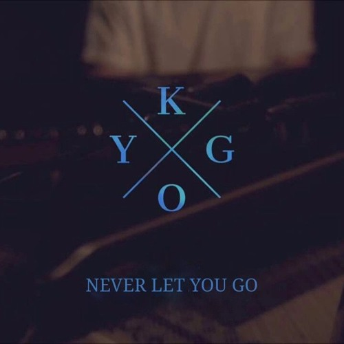 Kygo - Never Let You Go MP3 by Vinil - Free download on ToneDen
