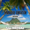 Paradise Sensation MiX002 BY DJ Fael Rodrigues
