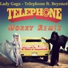 Lady Gaga - Telephone Ft. Beyonce (JERSEY CLUB REMIX)[Morry Remix]
