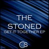 The Stoned - Get It Together (Original Mix)