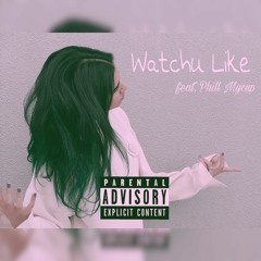 MDN - Whatchu Like (feat. Phill Mycup)