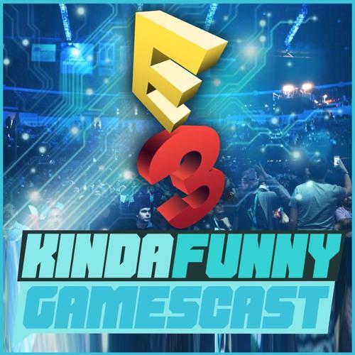 Early E3 Predictions - Kinda Funny Gamescast Ep. 114
