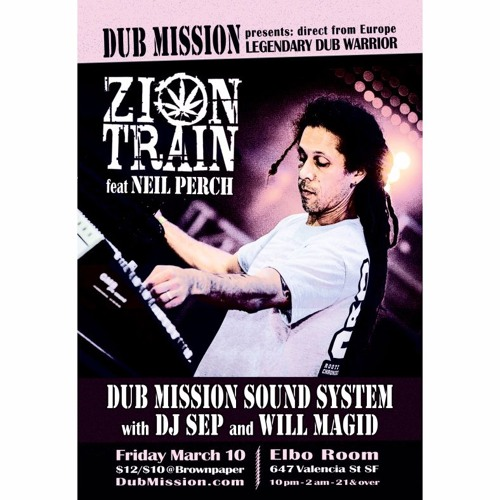 Zion Train featuring Neil Perch live at Dub Mission (Free Download)