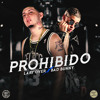Lary Over Ft Bad Bunny – Prohibido