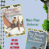 Magic Tree House: Books 1 and 2 by Mary Pope Osborne, read by Mary Pope Osborne