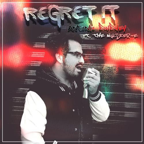 Antonio Dudley - Regret It (feat. The Myster-E) [Single]