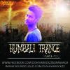 KUMBALI TRANCE (MARFA MIX) DJ SHIVA ROCKZZ