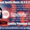 Free Download Spotify Music V6.9.0.1212 Mod Apk