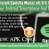 Download Install Spotify Music V6.9.0.1212 Mod Apk On Your Android Smartphone And Tablet