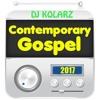 DJ KOLARZ - Contemporary Gospel Mix 2017