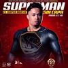 El Super Nuevo- Superman Sin Capa (Mike Vallés Remix)