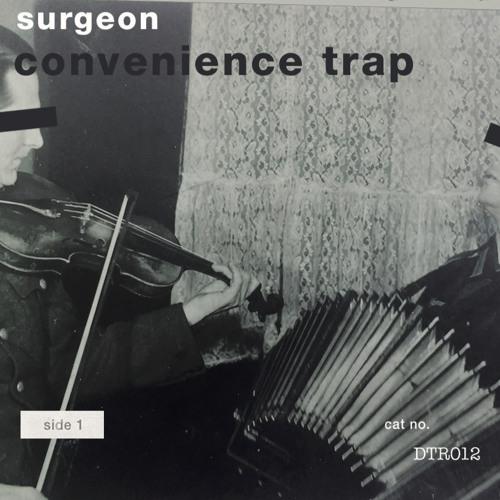Surgeon - 'Convenience Trap' part 1 - 4 preview