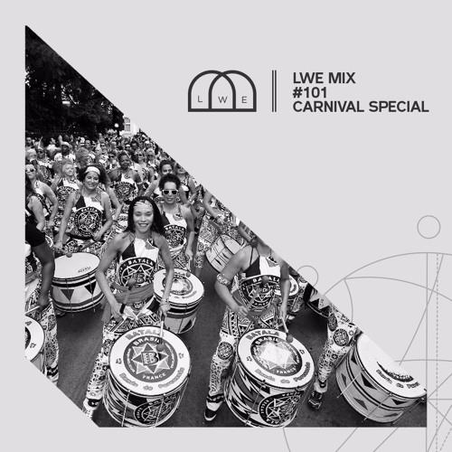 101 - LWE Mix - Carnival Special