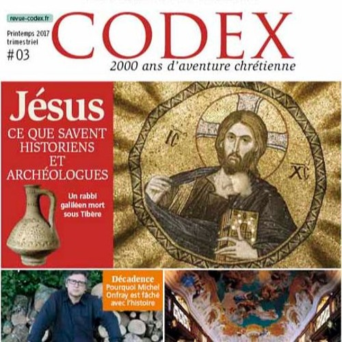 Codex #3 Jésus: ce que savent les historiens.