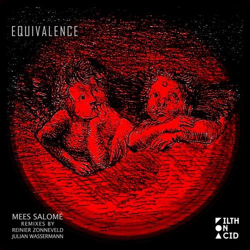 Mees Salomé - Equivalence EP [Filth on Acid]