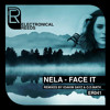 PREMIERE: NELA - FACE IT(IOAKIM SAYZ Remix)