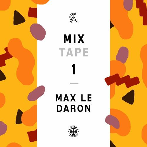 MIXTAPE 1 : Max Le Daron
