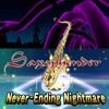 Saxophender - Never Ending Nightmare Mix